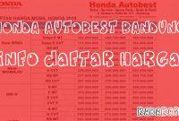 Daftar Harga Mobil Honda Dealer Autobest Bandung