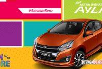Update 2021 !! Paket Kredit Mobil Daihatsu Ayla Area Bandung dan Sekitarnya Via Leasing Mandiri Utama Finance