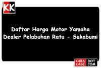 Harga Yamaha Pelabuhan Ratu Sukabumi