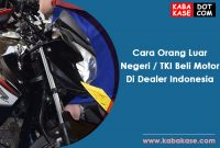 Cara Orang Luar Negeri TKI Beli Motor Di Indonesia