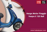 Harga Terbaru Motor Piaggio Vespa Primavera Bali
