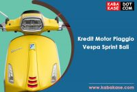 Kredit Motor Piaggio Vespa Sprint Bali Terbaru