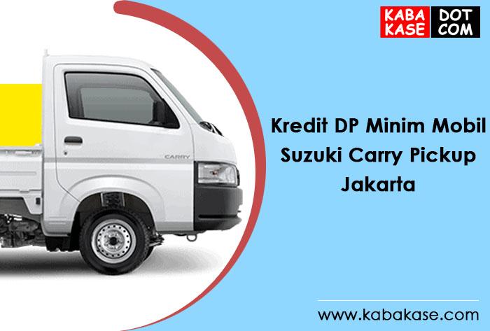 Kredit Minim Mobil Pick Up Suzuki Jakarta
