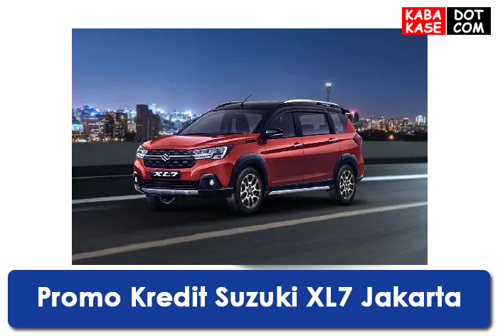 Promo Kredit Murah Suzuki XL7 Jakarta