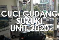 PROMO SUZUKI CUCI GUDANG UNIT 2020
