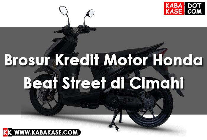 Info Brosur Kredit Motor Honda Beat Street di Cimahi