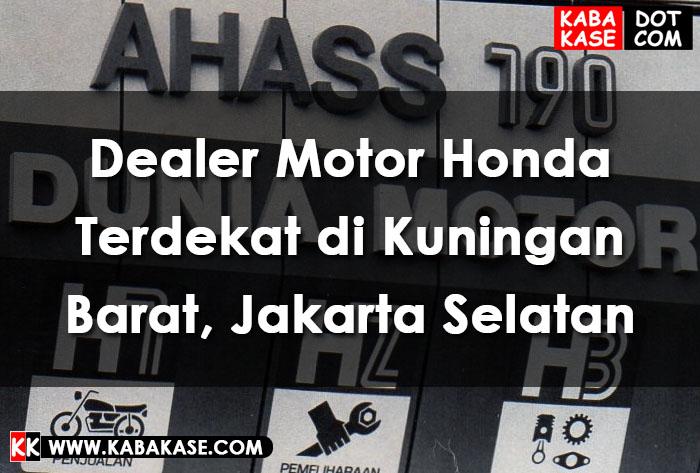 Info Dealer Motor Honda Terdekat di Kuningan Barat, Jakarta Selatan