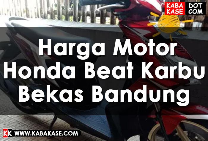 Info Harga Motor Honda Beat Karbu Bekas Bandung