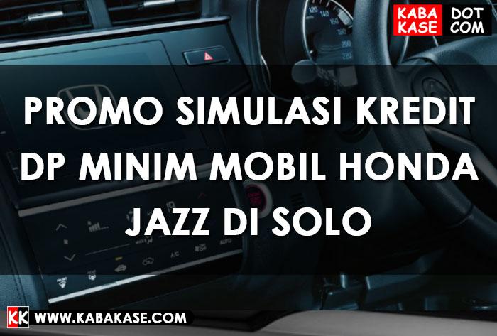 PROMO HONDA JAZZ TERBARU SOLO