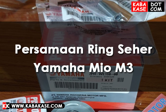 Info Persamaan Ring Seher Yamaha Mio M3