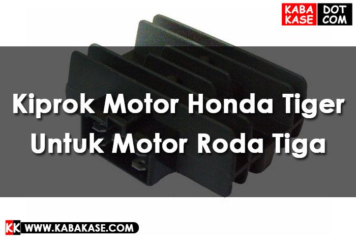Kiprok Motor Honda Tiger Untuk Motor Roda Tiga Terbaru