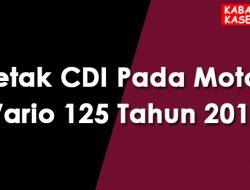 Letak CDI Pada Motor Vario 125 Tahun 2017
