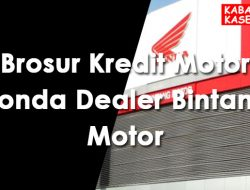 Brosur Kredit Motor Honda Dealer Bintang Motor