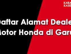 Daftar Alamat Dealer Resmi Motor Honda di Garut