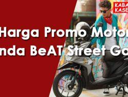 Harga Promo Motor Honda BeAT Street Garut